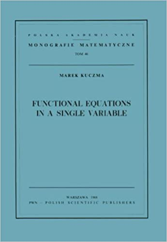 Functional equations in a single variable by marek kuczma functional equations in a single variable by marek kuczma fandeluxe Choice Image