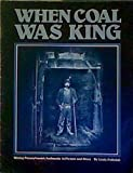 When Coal Was King, Louis Poliniak, 0911410260