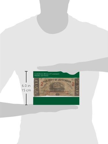 Review Confederate Money of Louisiana's
