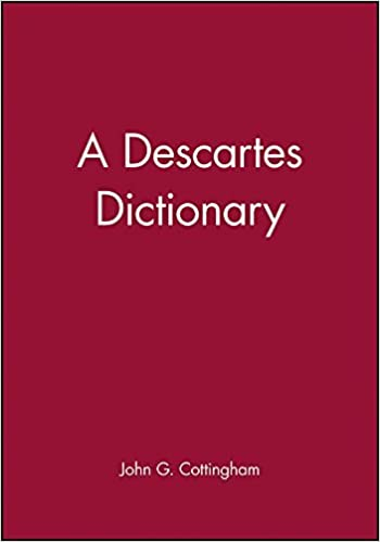Book Descartes Dictionary (Blackwell Philosopher Dictionaries) by John G. Cottingham (1993-05-24)