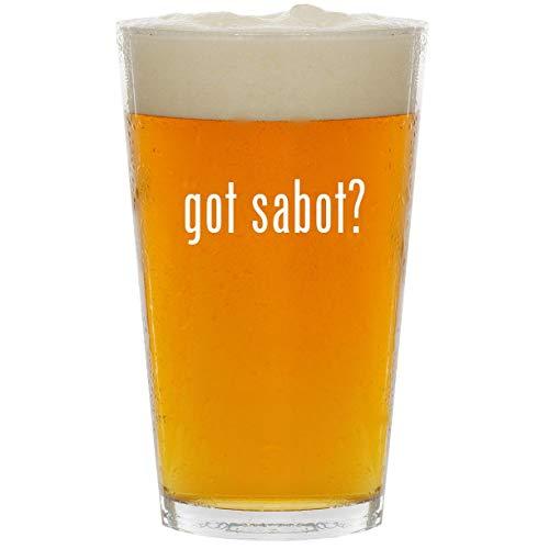 (got sabot? - Glass 16oz Beer Pint )