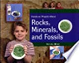 Hands-on Projects about Rocks, Minerals, and Fossils, Krista West, 1404251979