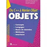 OBJETS - Du C++ à Merise Objet