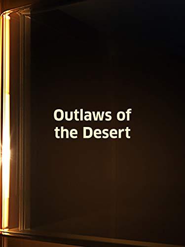 Outlaws of the Desert ()