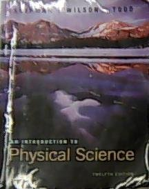 An Introduction to Physical Science, Twelfth Edition
