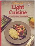 Light Cuisine, Sunset Publishing Staff, 0376024739