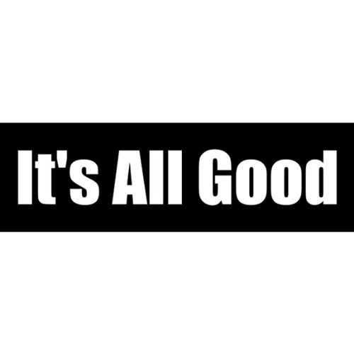 its all good sticker - 1