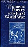 Women's Poetry of the First World War, Khan, Nosheen, 0813116775