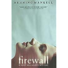 Firewall (Kurt Wallander Mystery Book 8)