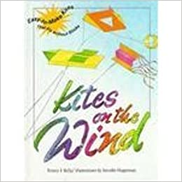 Kites on the Wind: Easy-To-Make Kites That Fly Without