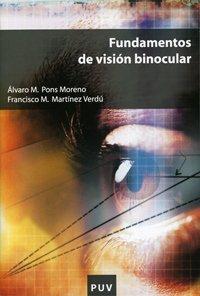 Descargar Libro Fundamentos De Visión Binocular Francisco M. Martínez Verdú