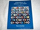 Assessment in Special Education : An Applied Approach, Overton, Terry, 0675211565