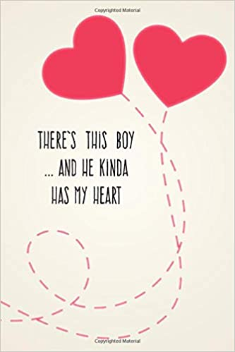 There\'s This Boy And He Kinda Has My Heart: Young Love Quote ...