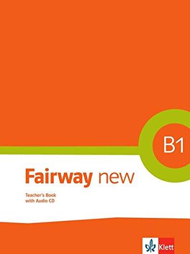 Fairway new B1: Teacher's Book with Audio-CD