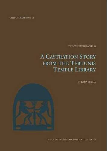 a-castration-story-from-the-tebtunis-temple-library-the-carlsberg-papyri