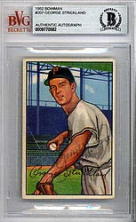 George Strickland Signed 1952 Bowman Card #207 Pittsburgh Pirates - Beckett Authentication (Strickland Signed)