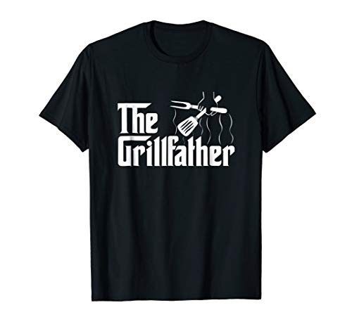 The Grillfather BBQ Grill & Smoker | Barbecue  Chef T-Shirt (Best Barbecue Grills Under 500)