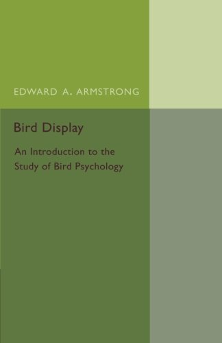 Download Bird Display: An Introduction to the Study of Bird Psychology pdf