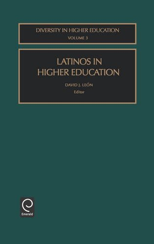 Latinos in Higher Education (Diversity in Higher Education)