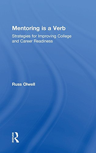 Mentoring is a Verb: Strategies for Improving College and Career Readiness (Eye on Education)