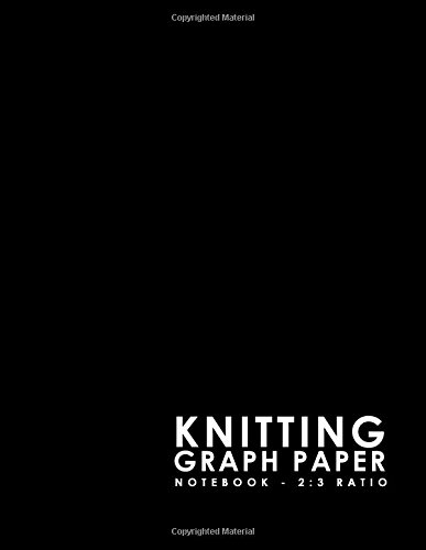 Graph Design - Knitting Graph Paper Notebook - 2:3 Ratio: Knitters Graph Paper Journal, Knitting Design Graph Paper, Blank Knitting Patterns Book, Minimalist Black Cover (Volume 15)