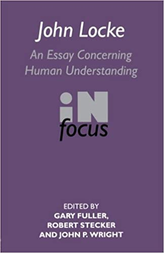 com john locke an essay concerning human understanding in  john locke an essay concerning human understanding in focus routledge philosophers in focus series 1st edition