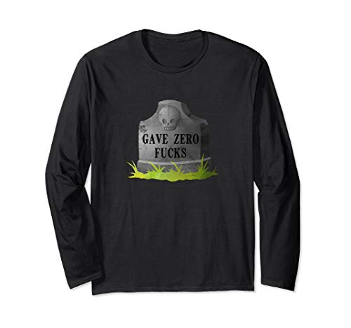 Gave Zero Fucks 0FG Given Tombstone Graveyard Theme Spooky Long Sleeve T-Shirt
