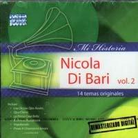 Nicola Di Bari - Mi Historia Nicola Di Bari Vol 2 - Zortam Music