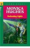 Beckoning Lights, Monica Hughes, 077367280X