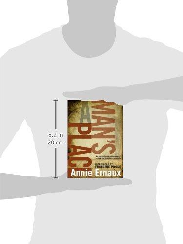 817b60fdc4db Man's Place, A: Amazon.co.uk: Francine Prose, Annie Ernaux, Tanya Leslie:  9781609804039: Books