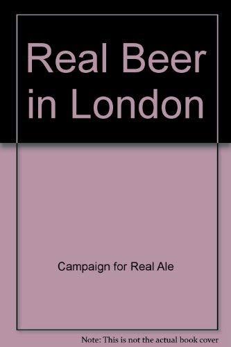 Real beer in London (Best Beer In London)
