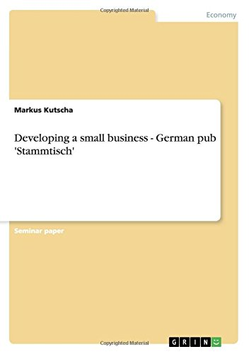 Developing a small business - German pub 'Stammtisch'