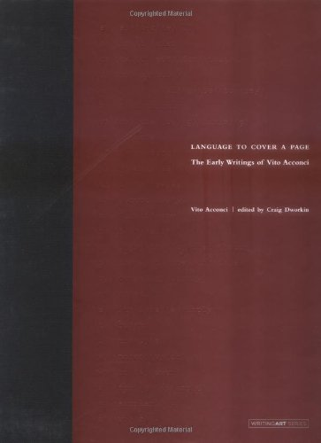 Language to Cover a Page: The Early Writings of Vito Acconci (Writing Art) by The MIT Press