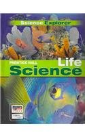 Science Explorer: Life Science: Student Edition -