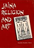 Jain Religion and Art, Sahood, Ananda C., 817320005X