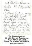 The Correspondence of John Stephen Farmer and W.E. Henley on Their Slang Dictionary, 1890-1904, Farmer, John Stephen and Henley, William Ernest, 0773466126