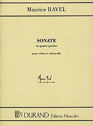 Editions Durand Sonate for Violin and Violoncello (Parts) Editions Durand Series Composed by Maurice Ravel (Ravel Sonata For Violin And Cello Sheet Music)