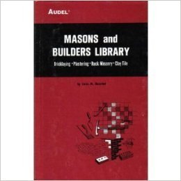 masons-and-builders-library-vol-2-bricklaying-plastering-rock-masonry-clay-tile