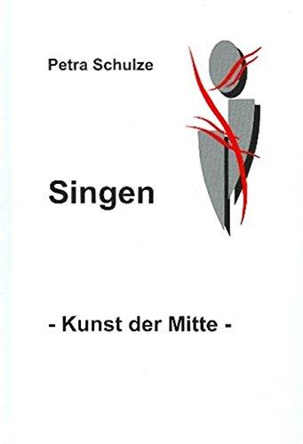 Singen - Kunst der Mitte