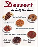 Dessert in Half the Time, Linda W. Eckhardt and Diana C. Butts, 0517587211