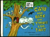 Cats and bats and things like that: And other wonderful things about God's world (Wonder world books)