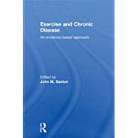 Exercise and Chronic Disease: An Evidence-Based Approach