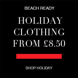 BEACH READY holiday clothing from £8.50