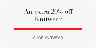 An extra 20% off Knitwear