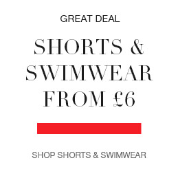 Shorts and swimwear from £6