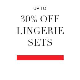 Up to 30% off Lingerie Sets