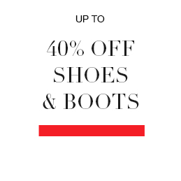 Up to 40% off shoes & boots