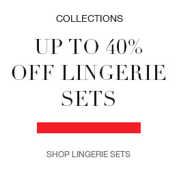 Up to 40% off lingerie sets