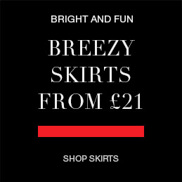 Breezy skirts from £21