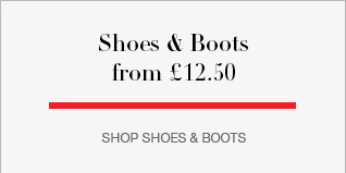Shoes 7 Boots from £12.50